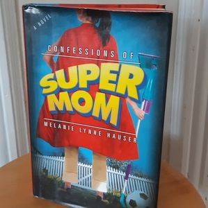 Book, Confessions of Super Mom